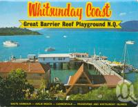 """<span class=""""caption-caption"""">Shute Harbour, Airlie Beach</span>, c1970. <br />Postcard folder by <span class=""""caption-publisher"""">Murray Views Pty Ltd</span>, collection of <span class=""""caption-contributor"""">Centre for the Government of Queensland</span>."""