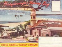 "<span class=""caption-caption"">Maryborough, Hervey Bay Favourite Views</span>, c1950. <br />Postcard folder by <span class=""caption-publisher"">Murray Views Pty Ltd</span>, collection of <span class=""caption-contributor"">Centre for the Government of Queensland</span>."