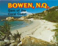 "<span class=""caption-caption"">Bowen</span>, c1980. <br />Postcard folder by <span class=""caption-publisher"">Murray Views Pty Ltd</span>, collection of <span class=""caption-contributor"">Centre for the Government of Queensland</span>."