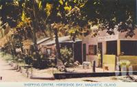 "<span class=""caption-caption"">Shopping centre, Horseshoe Bay, Magnetic Island</span>, c1960. <br />Postcard folder by <span class=""caption-publisher"">Murray Views Pty Ltd</span>, collection of <span class=""caption-contributor"">Centre for the Government of Queensland</span>."
