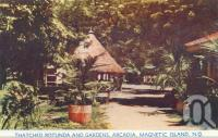 "<span class=""caption-caption"">Thatched rotunda and gardens, Arcadia, Magnetic Island</span>, c1960. <br />Postcard folder by <span class=""caption-publisher"">Murray Views Pty Ltd</span>, collection of <span class=""caption-contributor"">Centre for the Government of Queensland</span>."