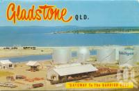 "<span class=""caption-caption"">Gladstone</span>, c1960. <br />Postcard folder by <span class=""caption-publisher"">Murray Views Pty Ltd</span>, collection of <span class=""caption-contributor"">Centre for the Government of Queensland</span>."