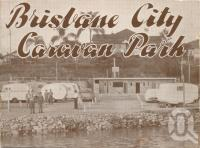 """<span class=""""caption-caption"""">Brisbane City Caravan Park, Hawthorne</span>, c1954. <br />Booklet by <span class=""""caption-publisher"""">Unknown Publisher</span>, collection of <span class=""""caption-contributor"""">Centre for the Government of Queensland</span>."""