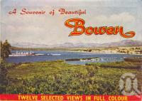 "<span class=""caption-caption"">Bowen</span>, c1955. <br />Postcard folder by <span class=""caption-publisher"">Sydney G Hughes Pty Ltd</span>, collection of <span class=""caption-contributor"">Centre for the Government of Queensland MS</span>."