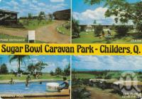 """<span class=""""caption-caption"""">Sugar Bowl Caravan Park, Childers</span>, c1978. <br />Postcard by <span class=""""caption-publisher"""">Murray Views Pty Ltd</span>, collection of <span class=""""caption-contributor"""">Centre for the Government of Queensland</span>."""