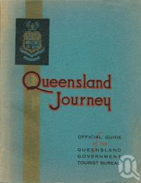"<span class=""caption-caption"">Queensland Journey</span>, c1936. <br />Booklet, collection of <span class=""caption-contributor"">Centre for the Government of Queensland</span>."