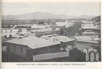 """<span class=""""caption-caption"""">Townsville, the commercial capital of North Queensland</span>. <br />From <span class=""""caption-book"""">North Queensland, Australia</span>, <span class=""""caption-publisher"""">Queensland Government Intelligence and Tourist Bureau</span>, 1908, collection of <span class=""""caption-contributor"""">Fryer Library, UQ</span>."""