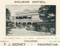 """<span class=""""caption-caption"""">Palace Hotel, Childers</span>. <br />From <span class=""""caption-book"""">The Burnett and Isis Pictorial</span>, <span class=""""caption-creator"""">Richards & Kingdon</span>, Bundaberg, 1927, collection of <span class=""""caption-contributor"""">Centre for the Government of Queensland</span>."""