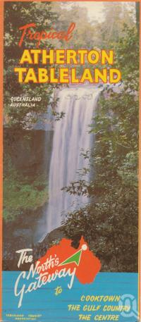 "<span class=""caption-caption"">Tropical Atherton Tableland</span>. <br />From <span class=""caption-book"">Tropical Atherton Tableland</span>, <span class=""caption-creator"">Tableland Tourist Association</span>, c1970, collection of <span class=""caption-contributor"">Centre for the Government of Queensland</span>."
