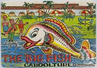 "<span class=""caption-caption"">The Big Fish, Caboolture</span>, c1970-2000. <br />Postcard, collection of <span class=""caption-contributor"">Murray Views Collection</span>."