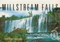 "<span class=""caption-caption"">Millstream Falls near Ravenshoe</span>, c1970-2000. <br />Postcard, collection of <span class=""caption-contributor"">Murray Views Collection</span>."