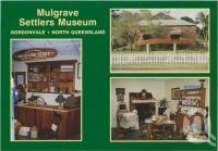 """<span class=""""caption-caption"""">Mulgrave Settlers Museum, Gordonvale</span>, c1970-2000. <br />Postcard, collection of <span class=""""caption-contributor"""">Murray Views Collection</span>."""