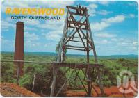 "<span class=""caption-caption"">An old Poppet Head and Smoke Stack relics of the bustling gold mining days, Ravenswood</span>, c1970-2000. <br />Postcard, collection of <span class=""caption-contributor"">Murray Views Collection</span>."