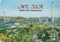"<span class=""caption-caption"">General view of the city and the Mount Isa Mine</span>, c1970-2000. <br />Postcard, collection of <span class=""caption-contributor"">Murray Views Collection</span>."