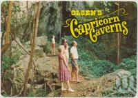 "<span class=""caption-caption"">Olsen's Capricorn Caverns</span>, c1970-2000. <br />Postcard, collection of <span class=""caption-contributor"">Murray Views Collection</span>."