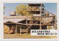 """<span class=""""caption-caption"""">Acland Coal Mine Museum, Acland</span>, c1970-2000. <br />Postcard, collection of <span class=""""caption-contributor"""">Murray Views Collection</span>."""